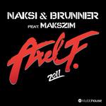 NAKSI & BRUNNER feat MAKSZIM - Axel F 2011 (Front Cover)