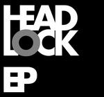 The Headlock EP