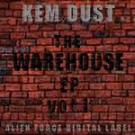 DUST, Kem - The Warehouse EP Vol 1 (Front Cover)