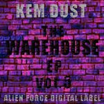 DUST, Kem - The Warehouse EP Vol 5 (Front Cover)