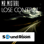 MR MISTRAL - Lose Control (Front Cover)