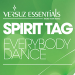 SPIRIT TAG - Everybody Dance (Front Cover)