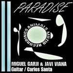 GARJI, Miguel/JAVI VIANA/CARLOS SANTA - Paradise (Front Cover)