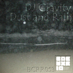 DJ GRAVITY - Dust & Rain (Front Cover)