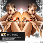 BOBBY SAVAGE/ALEXANDRA KANE - Lady Killer (remixes) (Front Cover)