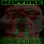 MIXTURE - Drum N Noise: Zombifications (Front Cover)