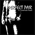 BOT OX feat FOREMOST POETS - Perfect Pair EP (Front Cover)