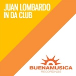 LOMBARDO, Juan - In Da Club (Front Cover)