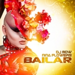 DJ MDW/NINA FLOWERS - Bailar (Front Cover)