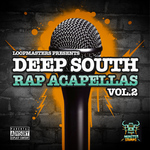 MONSTER SOUNDS - Deep South Rap Acapellas Vol 2 (Sample Pack WAV/APPLE/LIVE/REASON) (Front Cover)