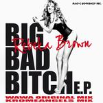 BROWN, Rebeka - Big Bad Bitch EP (Front Cover)