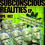 Subconscious Realities EP
