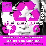 MARCELLA/LEX EMPRESS - Be All You Can Be (The remixes) (Front Cover)