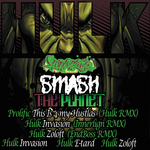 HULK feat PROLIFIC - Smash The Planet (Front Cover)