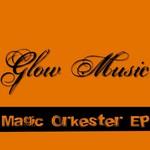 Magic Orkester EP