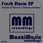 Fresh Storm EP (Original mix)