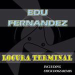 FERNANDEZ, EDU - Locura Terminal (Front Cover)