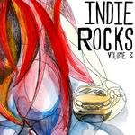 Indie Rocks Vol 3