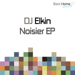 DJ ELKIN - Noisier (Front Cover)