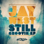 WEST, Jay - Still Groovin (Front Cover)