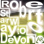 ROBERTO - Stairway To Devon (Front Cover)