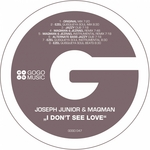 JUNIOR, Joseph/MAQMAN - I Don't See Love (Front Cover)