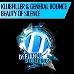 KLUBFILLER/GENERAL BOUNCE - Beauty Of Silence (Front Cover)