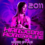 AB/VARIOUS - Hardcore Adrenaline 2011 (mixed by AB) (unmixed tracks) (Front Cover)