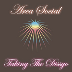AREA SOCIAL - Taking The Dissgo (Front Cover)