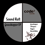 SOUND RAFT - Grasshopper EP (Front Cover)