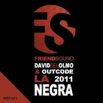 DEL OLMO, David/OUTCODE - La Negra 2011 (Front Cover)