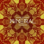 SOUND OF STEREO - Mineral - The Remixes (Front Cover)