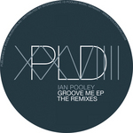 Groove Me The Remixes