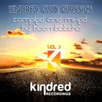 VARIOUS - Kindred Club Classics CD2: Compiled & Mixed By Boombatcha (Front Cover)