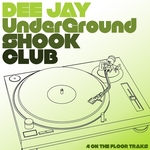 VARIOUS - DJ Underground: Shook club (Front Cover)
