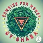 ZOMBIES FOR MONEY - Oy Shaba EP (Front Cover)