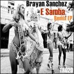 SANCHEZ, Brayan - E Samba (remix EP) (Front Cover)
