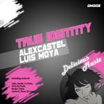 ALEX CASTEL LUIS MOYA - True Identity (Front Cover)