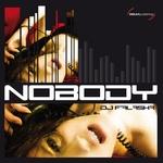 DJ FALASKA - Nobody (Front Cover)