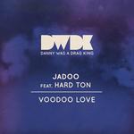 JADOO/HARD TON - Voodoo Love (Front Cover)