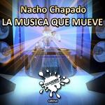 NACHO CHAPADO - La Musica Que Mueve (Front Cover)