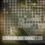 Troubled Soul EP