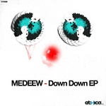 MEDEEW - Down Down EP (Front Cover)