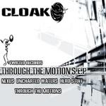 CLOAK - Through The Motions (Front Cover)