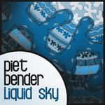 PIET BENDER - Liquid Sky (Front Cover)