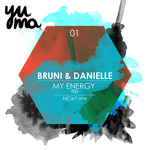 BRUNI/DANIELLE - My Energy EP (Front Cover)