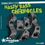 Nasty Bass Chronicles