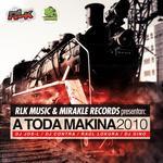 A Toda Makina 2010