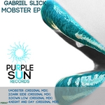 SLICK, Gabriel - Mobster EP (Front Cover)