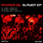 GIL, Andres - Slayer EP (Front Cover)